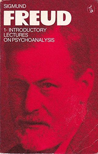The Pelican Freud Library, Vol.1 By Sigmund Freud