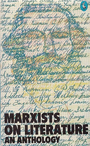 Marxists on Literature By Edited by David Craig