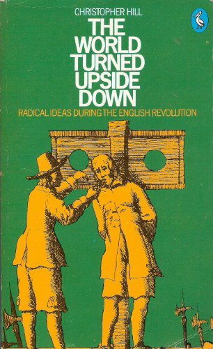 The-World-Turned-Upside-Down-Radical-Ideas-Du-by-Hill-Christopher-Paperback