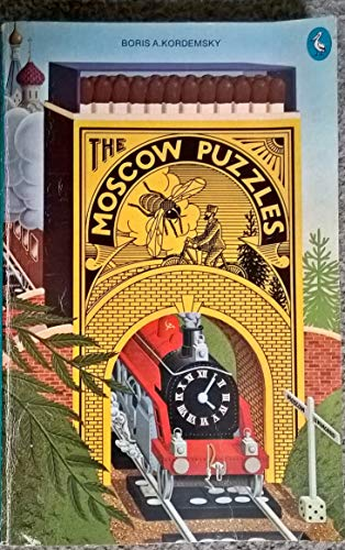 The Moscow Puzzles By Boris a. Kordemsky