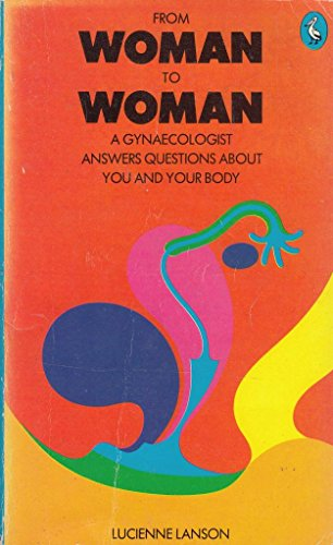 From Woman to Woman By Lucienne Lanson
