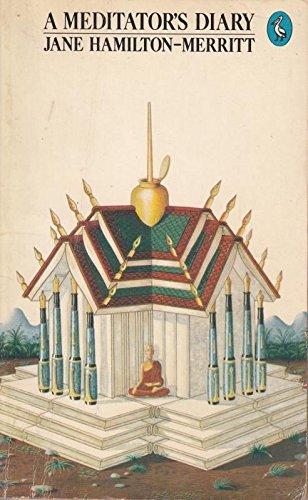 A Meditator's Diary By Jane Hamilton-Merritt