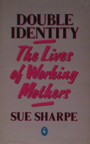 Double Identity By Sue Sharpe