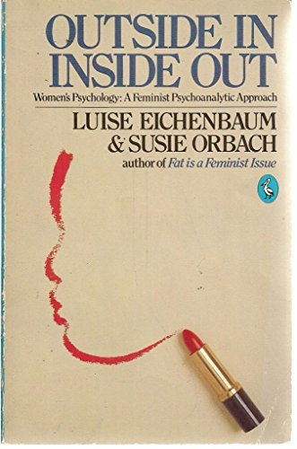 Outside in .... Inside out By Susie Orbach