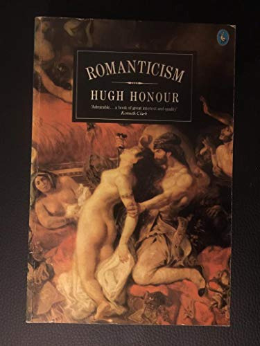 Style And Civilization: Romanticism (Style & Civilization) By Hugh Honour