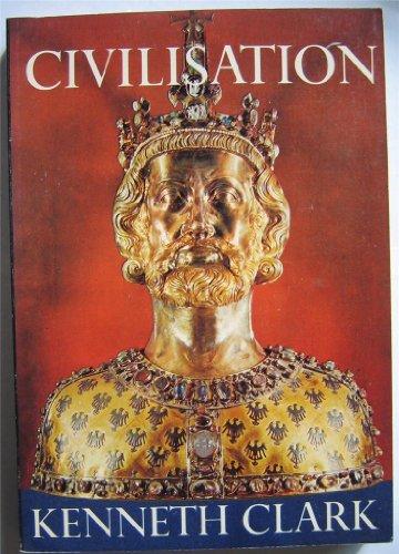 Civilization By Sir Kenneth Clark