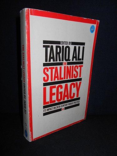 The Stalinist Legacy By Tariq Ali