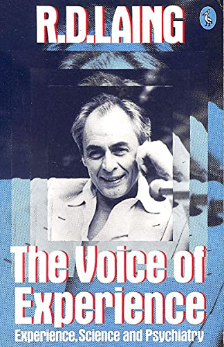 The Voice of Experience By R.D. Laing