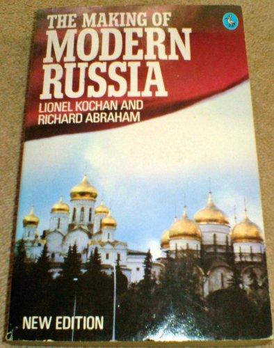 The Making of Modern Russia By Lionel Kochan