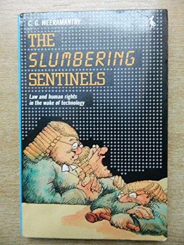 The Slumbering Sentinels By C.G. Weeramantry