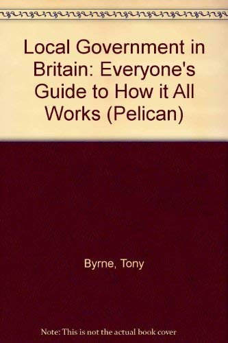 Local Government in Britain By Tony Byrne