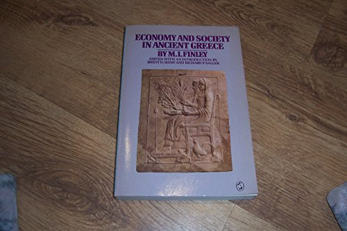 Economy and Society in Ancient Greece by M. I. Finley
