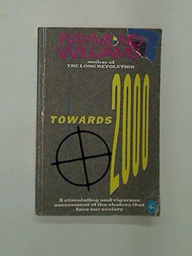 Towards 2000 By Raymond Williams