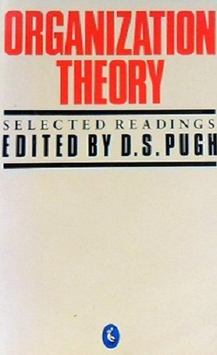 Organization Theory By Edited by D.S. Pugh