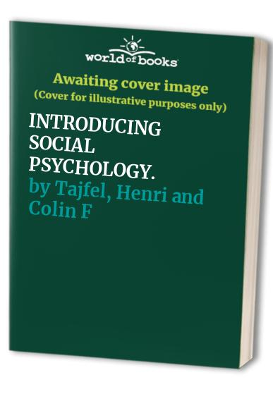Introducing Social Psychology By Edited by Colin Fraser