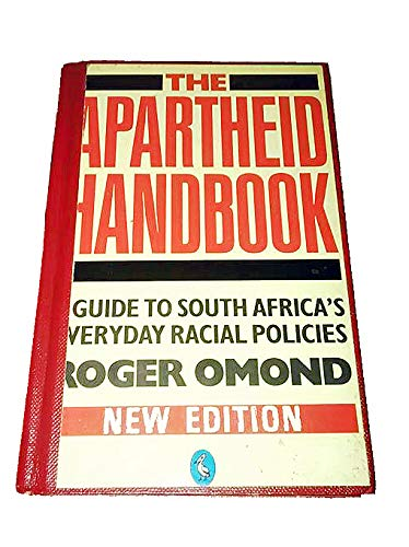 The Apartheid Handbook By Roger Omond