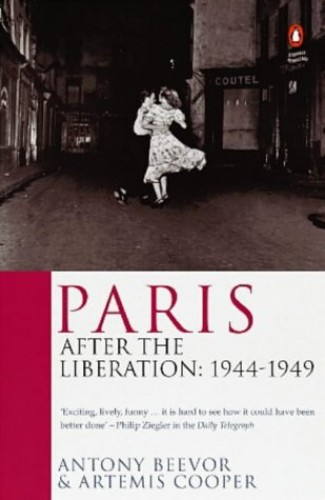 Paris After the Liberation By Antony Beevor