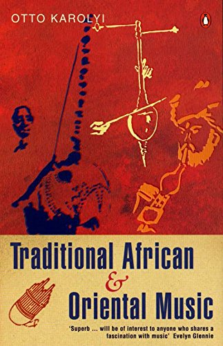 Traditional African And Oriental Music By Otto Karolyi