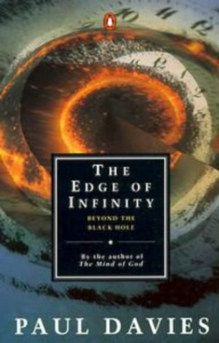 The Edge of Infinity By P. C. W. Davies