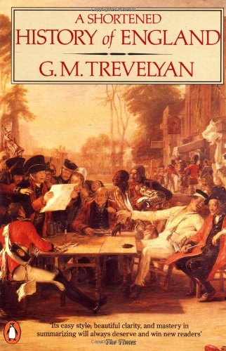 A Shortened History of England By G. M. Trevelyan