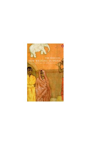 The Penguin New Writing in India By Edited by Aditya Behl