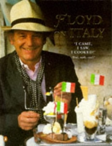 Floyd on Italy By Keith Floyd