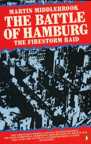 The Battle of Hamburg By Martin Middlebrook