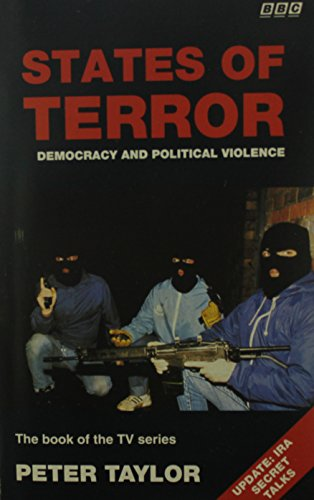 States of Terror: Democracy and Political Violence (BBC) By John Gardner