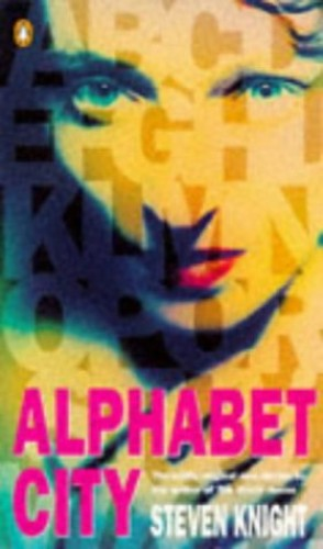 Alphabet City By Steven Knight