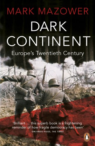 Dark Continent: Europe's Twentieth Century by Mark Mazower