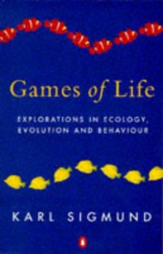 Games of Life By Karl Sigmund