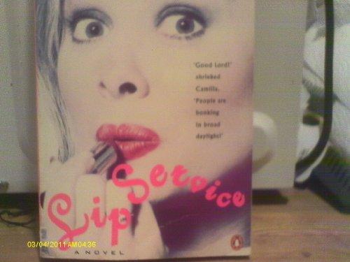 Lip Service By Jane Fraser