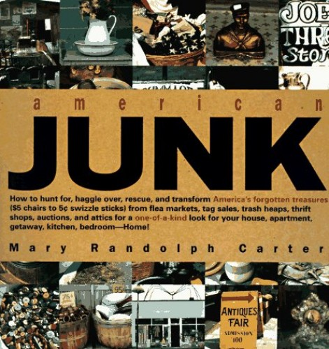 American Junk By Mary Randolph Carter