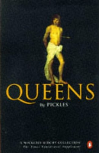 "Queens By ""Pickles"""