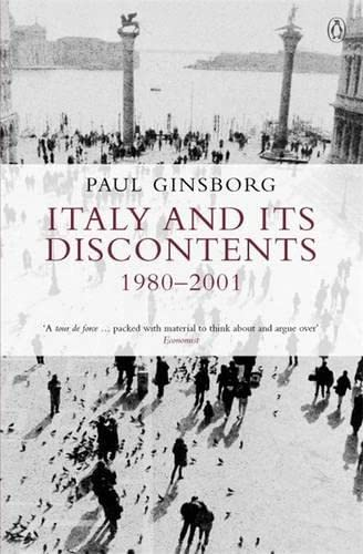 Italy and its Discontents 1980-2001 By Paul Ginsborg