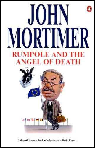 Rumpole and the Angel of Death By Sir John Mortimer
