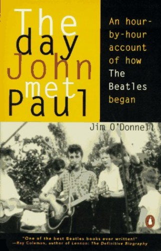 The Day John Met Paul by Jim O'Donnell