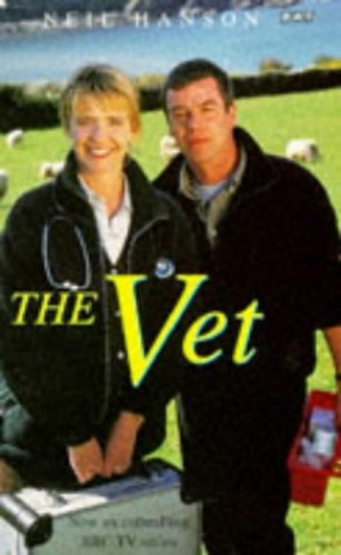 The Vet (BBC Books) By Neil Hanson
