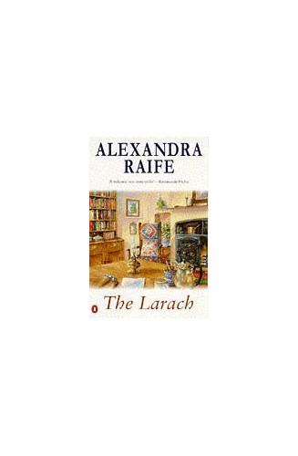 The Larach By Alexandra Raife
