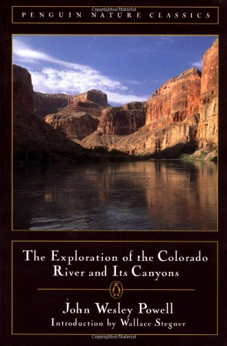 Exploration of the Colorado River By Powell, John Wesley
