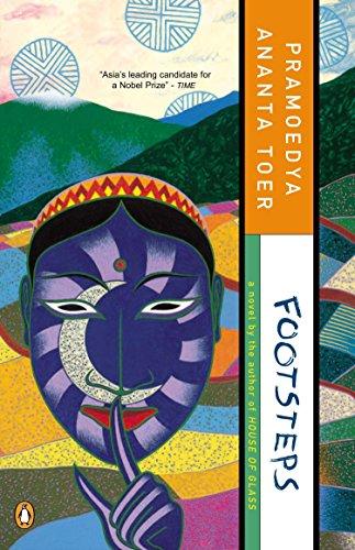 Footsteps (Buru Quartet, volume 3) By Pramoedya Ananta Toer