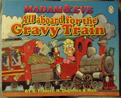 Madam & Eve: All Aboard For the Gravy Train By Rapid Phase Entertainment