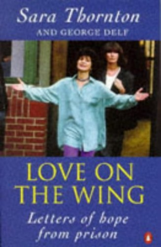 Love on the Wing By Sara Thornton