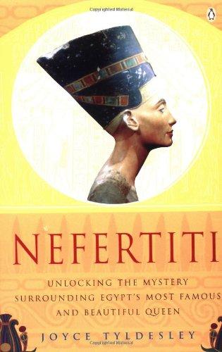 Nefertiti By Joyce A. Tyldesley