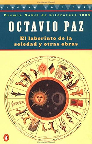 The Labyrinth of Solitude By Octavio Paz