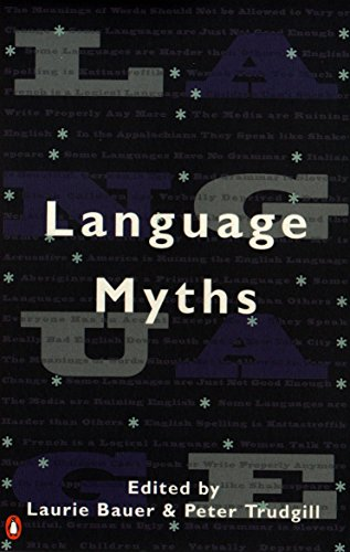 Language Myths Edited by Laurie Bauer
