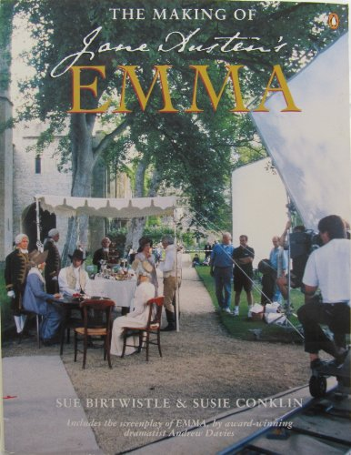 "The Making of Jane Austen's ""Emma"" By Sue Birtwistle"