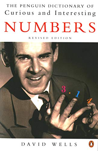 The Penguin Dictionary of Curious and Interesting Numbers (Penguin Press Science) By David Wells
