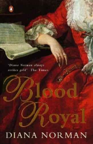 Blood Royal By Diana Norman