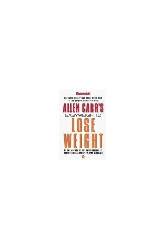 Allen Carr's Easyweigh to Lose Weight by Allen Carr
